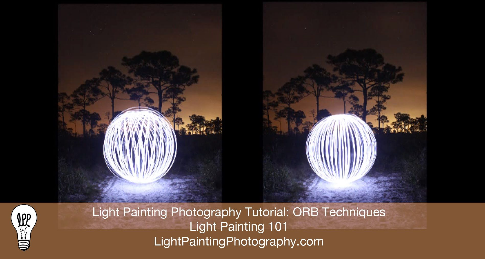 Light Painting Photography Tutorial: Orb Techniques | video ...