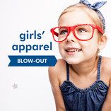 Blow-Out: Girls' Apparel
