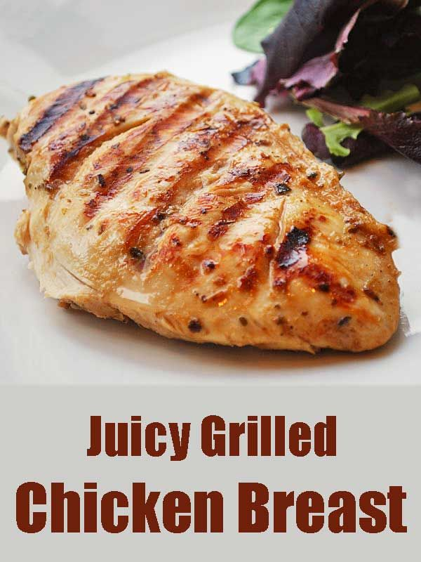 JUICY Grilled Chicken Breast