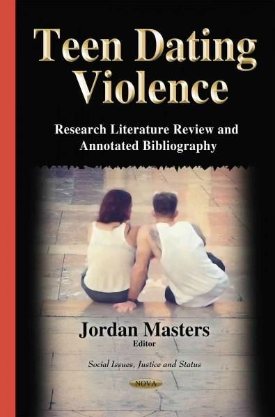 Teen Dating Violence Research Literature Review and Annotated - literature review