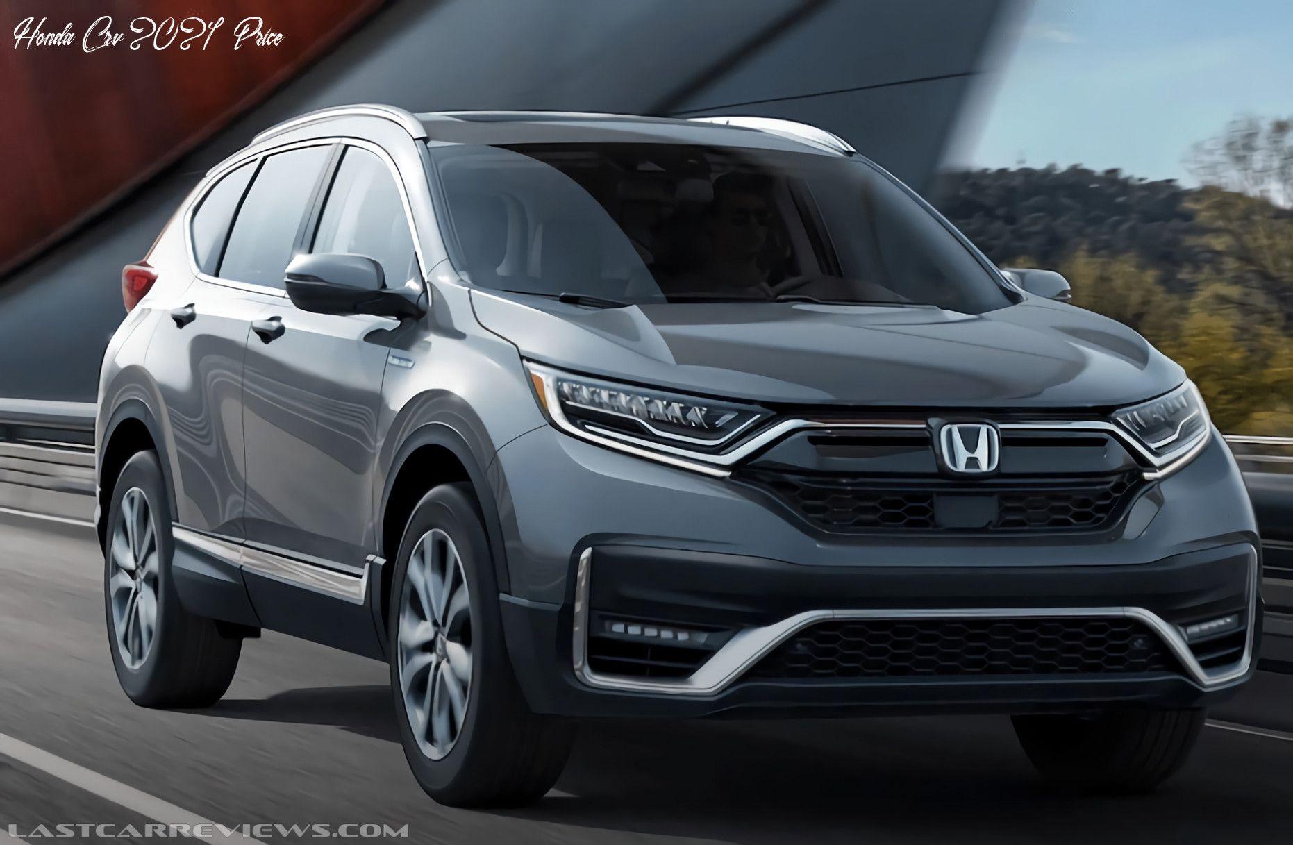 Honda Crv 2021 Price Spesification In 2020 Honda Crv Hybrid Honda Crv Honda Cr