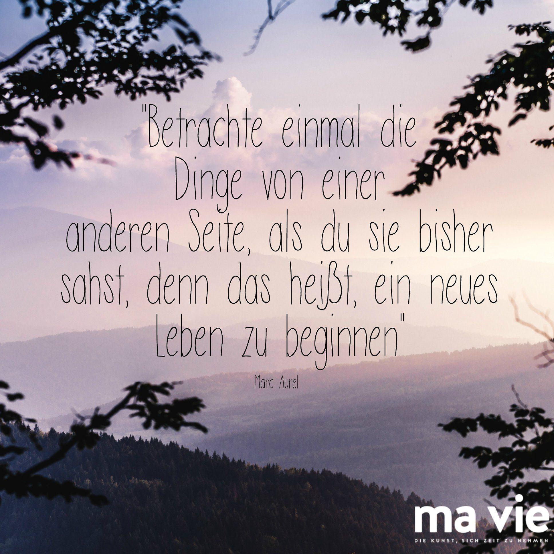 Zeit Fur Einen Perspektivenwechsel Zitat Spruch Weisheit Marc Aurel Weisheiten Zitate Zeit Spruche