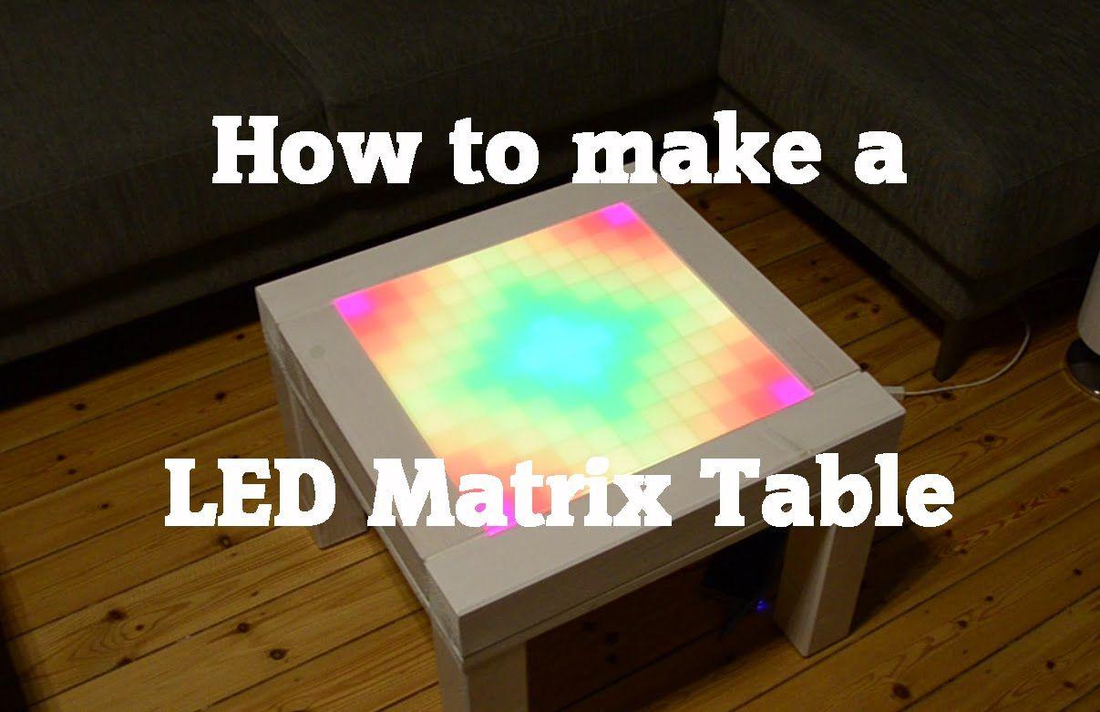How To Make A Diy Led Matrix Table Led Matrix Led Diy Led [ 781 x 1207 Pixel ]