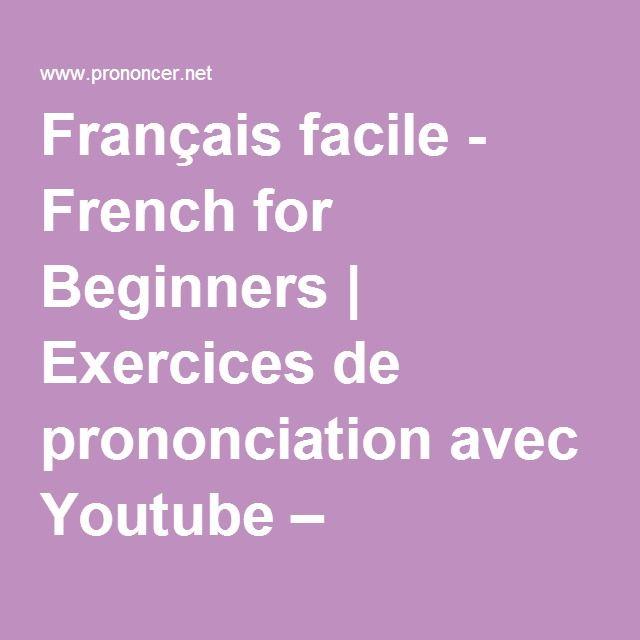 Français facile - French for Beginners | Exercices de ...