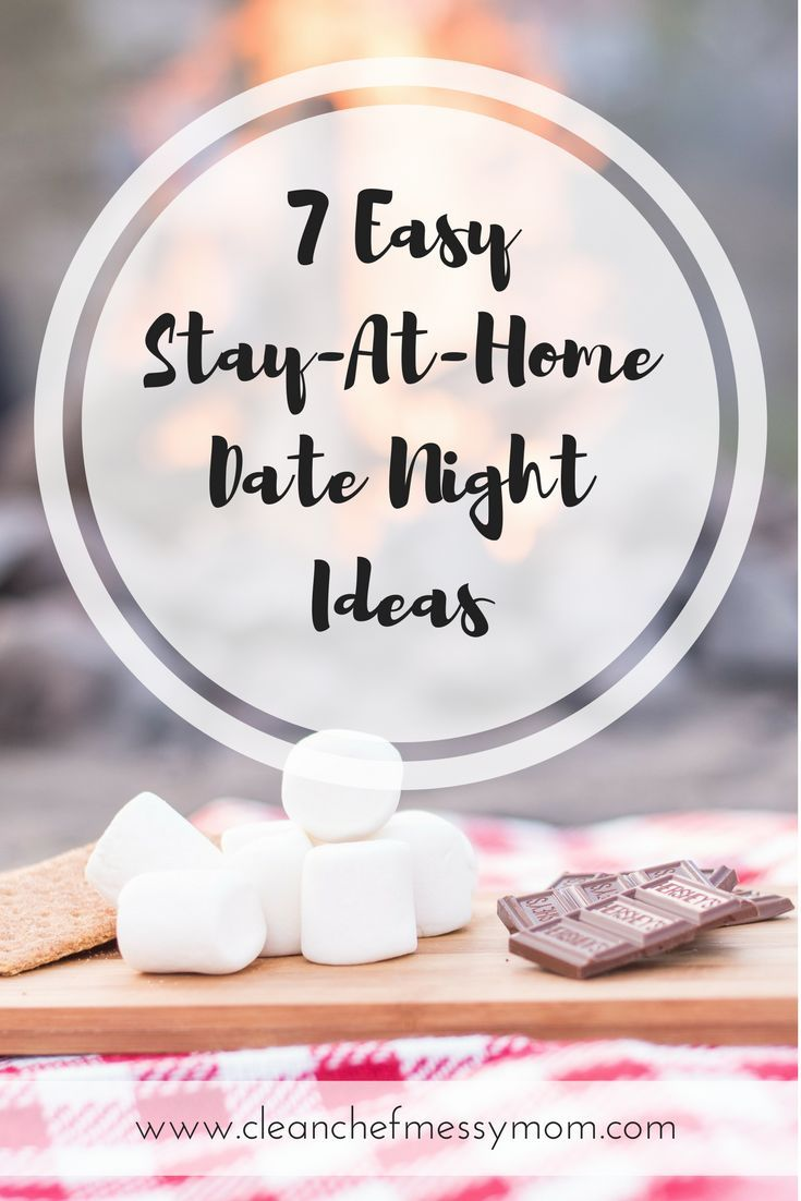 7 Easy Stay-At-Home Date Night Ideas | Pinterest
