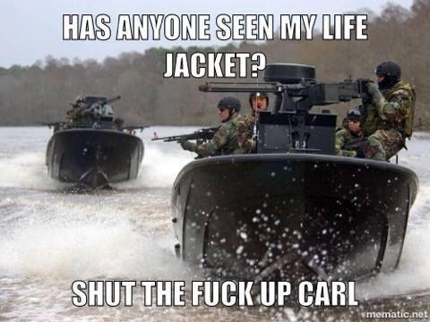 a1765661f204ac837d6ae33b5b677497 shut the fuck up carl stfu seen my lifejacket stfu carl funny