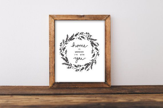 Home Is Wherever I'm With You Printable  8 x 10 by AnchorStudio619