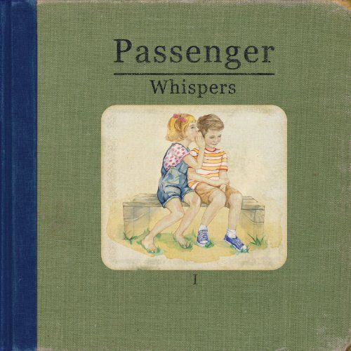 Amazon com: Whispers: Passenger: MP3 Downloads   Music to My Ears