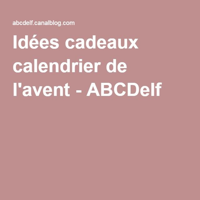 id es cadeaux calendrier de l 39 avent abcdelf occasions. Black Bedroom Furniture Sets. Home Design Ideas