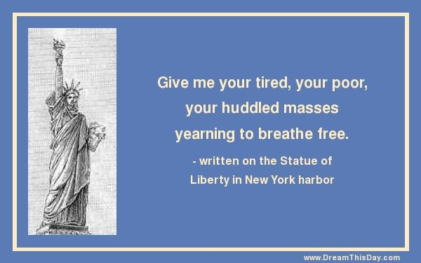 Statue Of Liberty Quote Give Me Your Tired Your Poor Your Huddled Masses Yearning To .