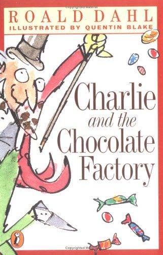 Charlie & the Chocolate Factory Love Books to read to kids