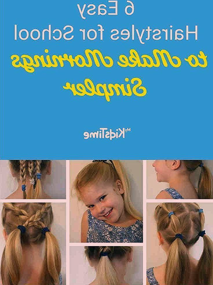 Latest Pic 6 Easy Hairstyles For School That Will Make Mornings Simpler Easy Hairstyles Popular Each Hairstyle Kinder Frisuren Kinderfrisuren Frisuren