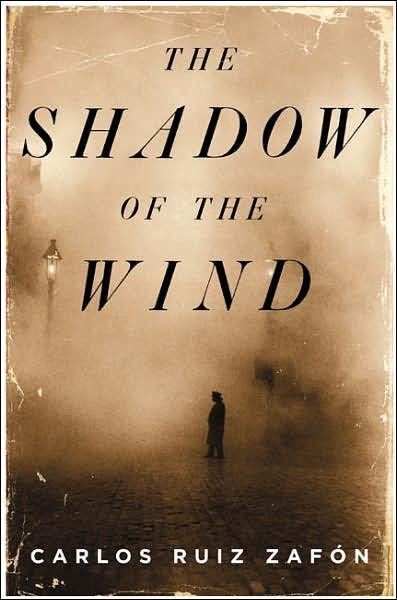 The Shadow of the Wind by Carlos Ruiz Zapon, picked by Kirsten Williams