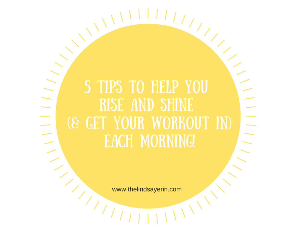 5 tips to make getting up and working out in the morning easier