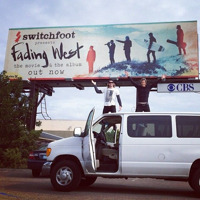 Fading West on a billboard! That's pretty awesome.