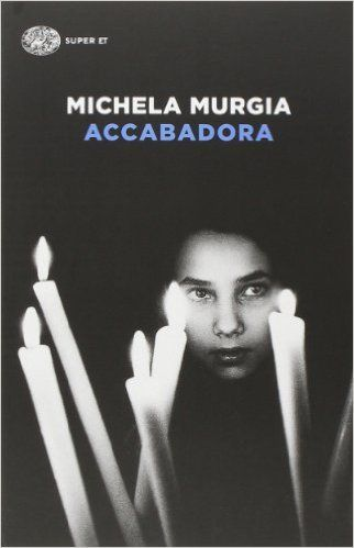 Amazon.it: Accabadora - Michela Murgia - Libri