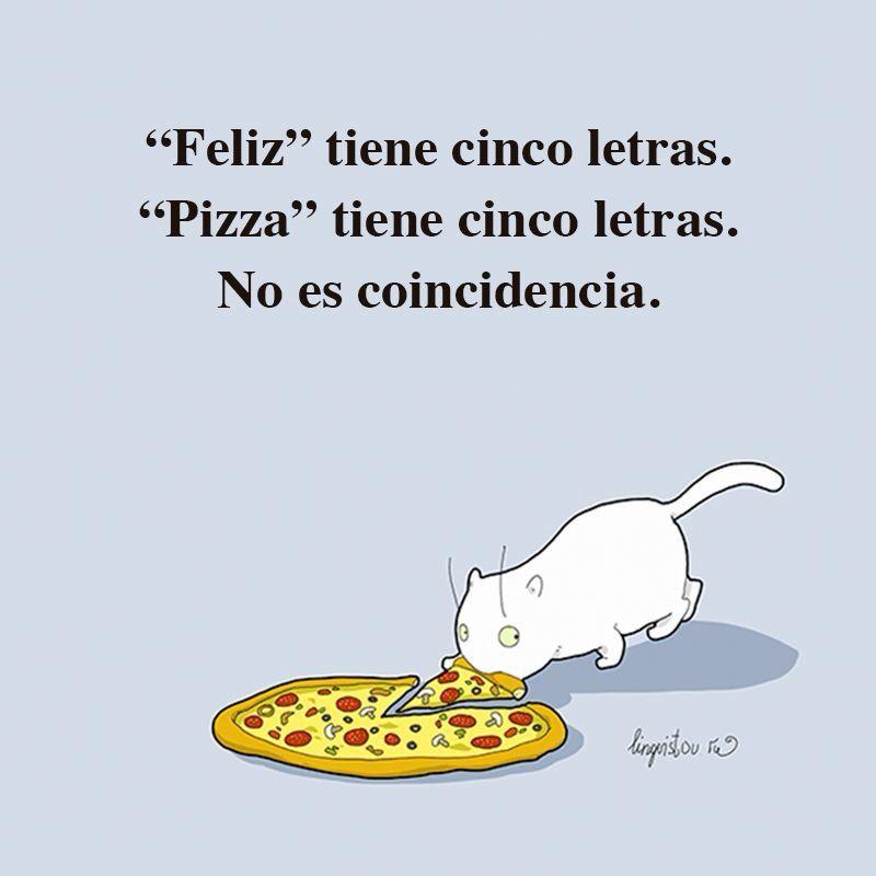 Pizza Es Felicidad Comida Pizza Pizza Divertida Y Frases