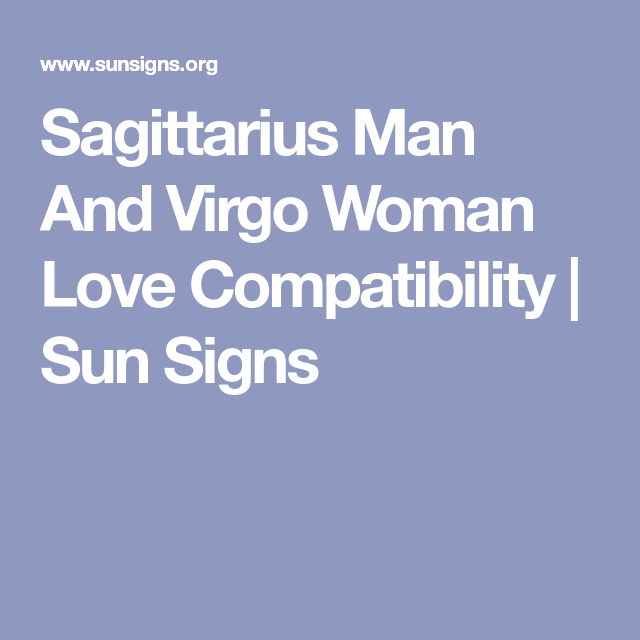 Sagittarius Man And Virgo Woman Relationships