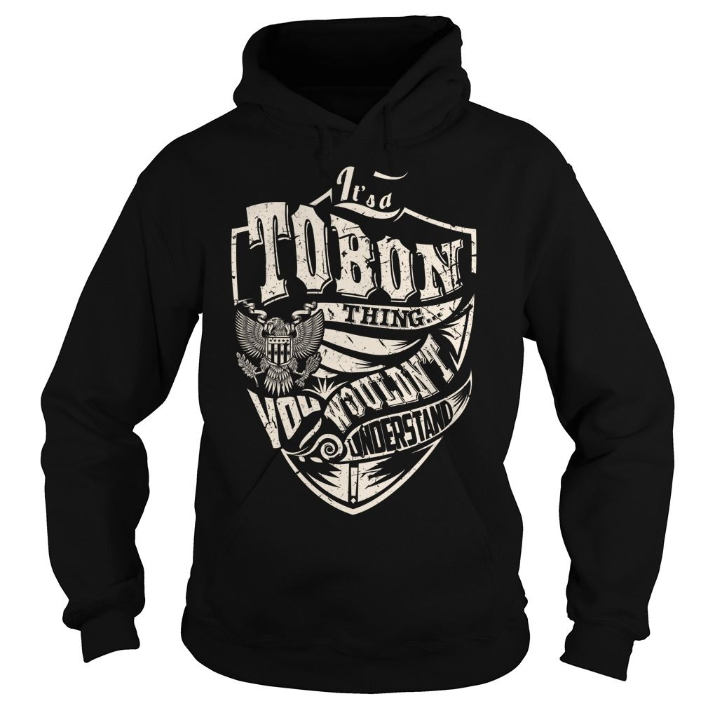 Its a TOBON Thing (Eagle) - Last Name, Surname T-Shirt