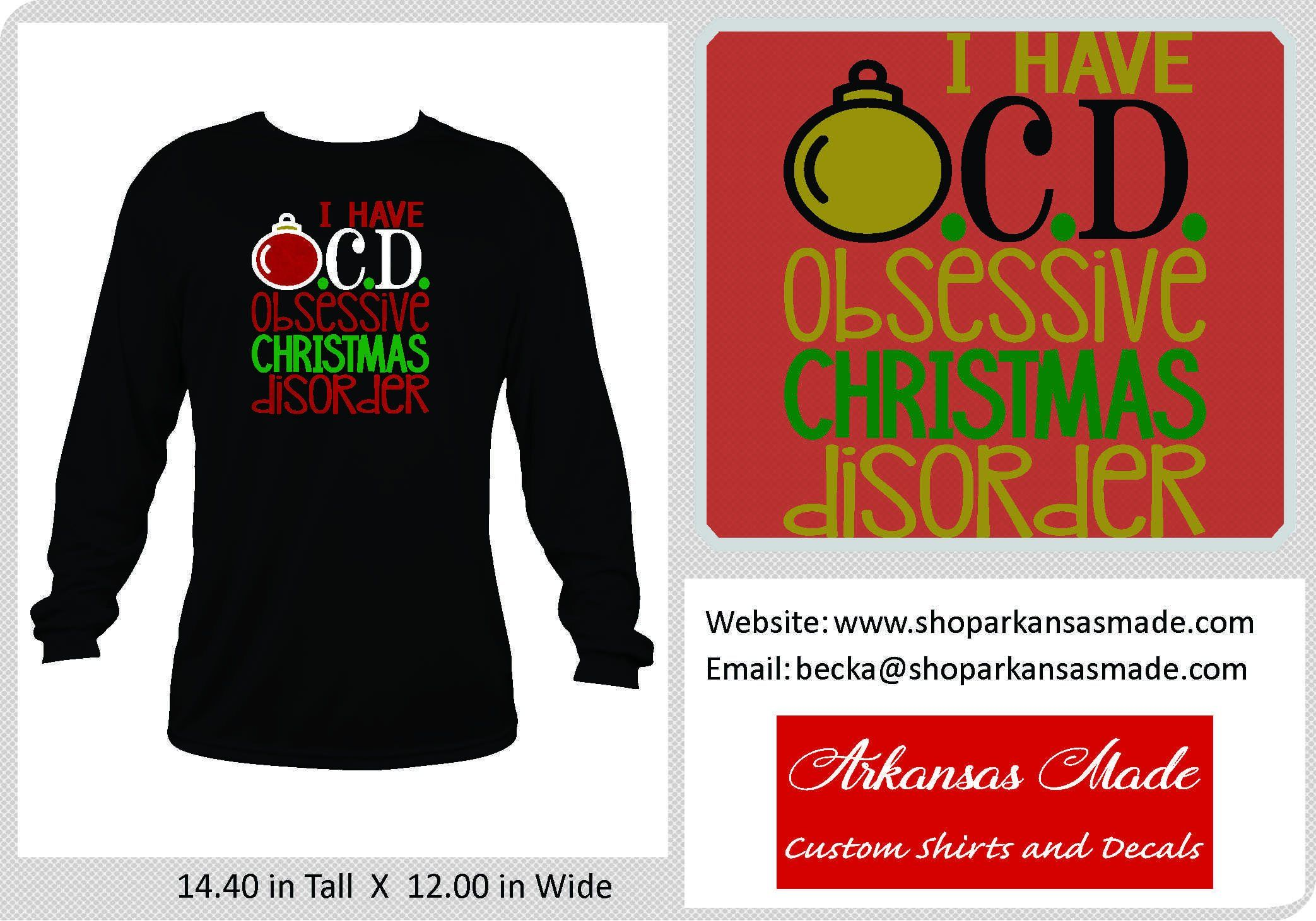 I Have OCD, Obsessive Christmas Disorder long sleeve shirt ...