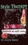Free Kindle Book -  [Arts & Photography][Free] Style Therapy: Fashion as Self-Care