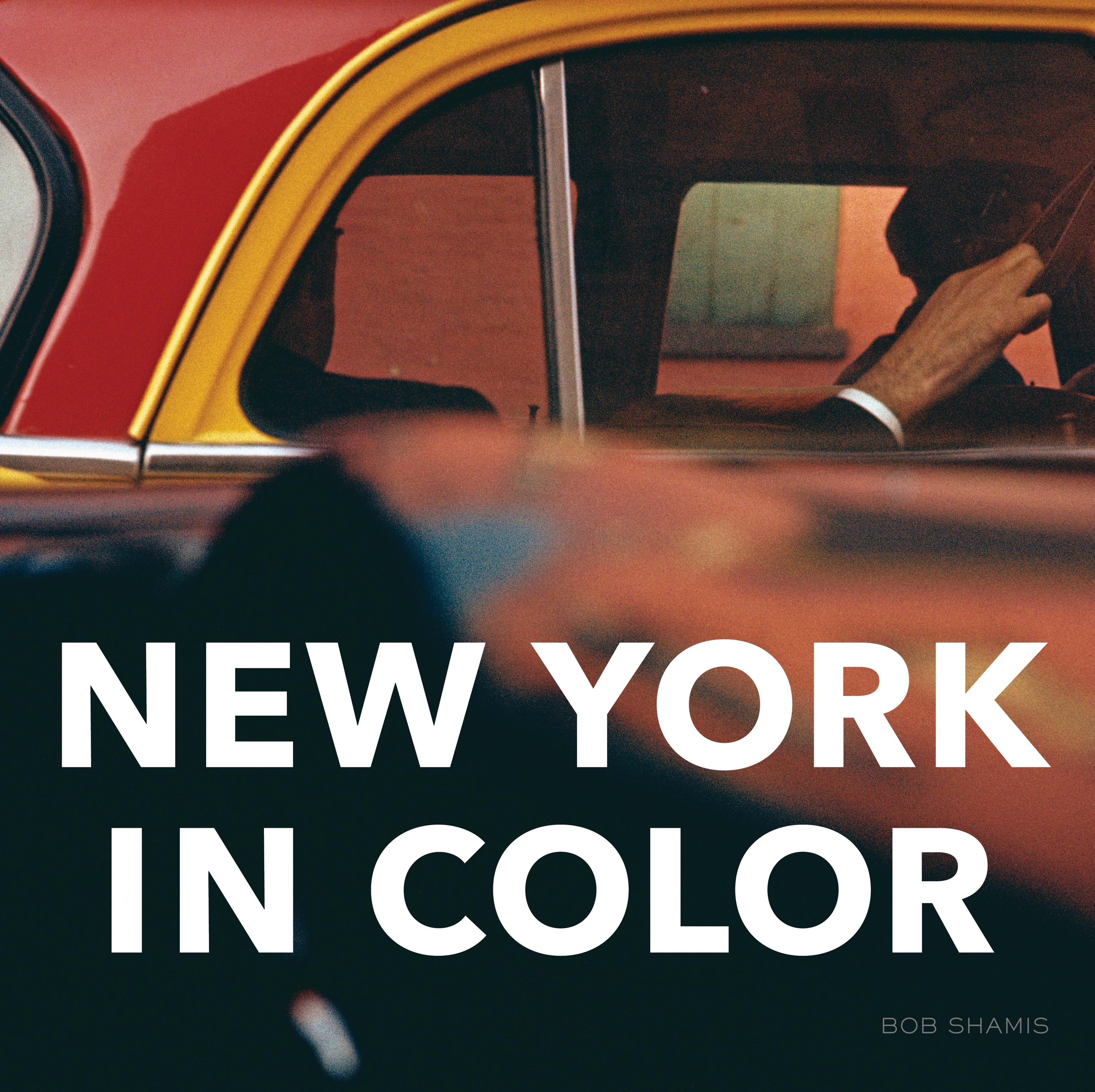 New york in color by bob shamis my library picture books for a gorgeous new coffee table book of iconic shots of new york by bob shamis geotapseo Image collections