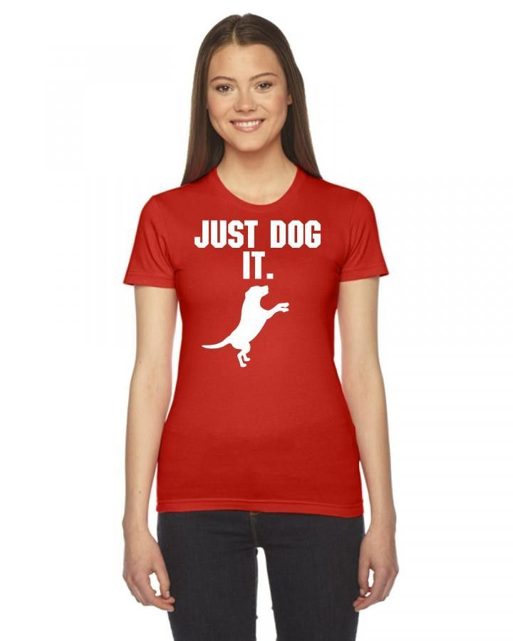 just dog it 1 Ladies Fitted T-Shirt
