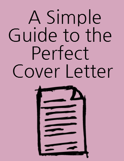 3 Step Guide to the Perfect Cover Letter   Get Ahead!   Pinterest ...