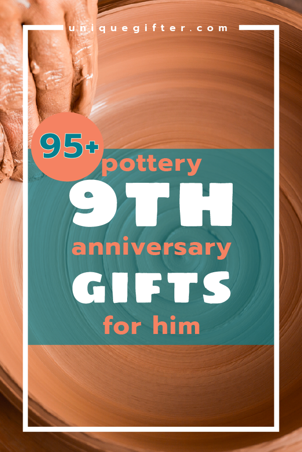 Pottery 9th Anniversary Gifts for Him Gift Ideas 20