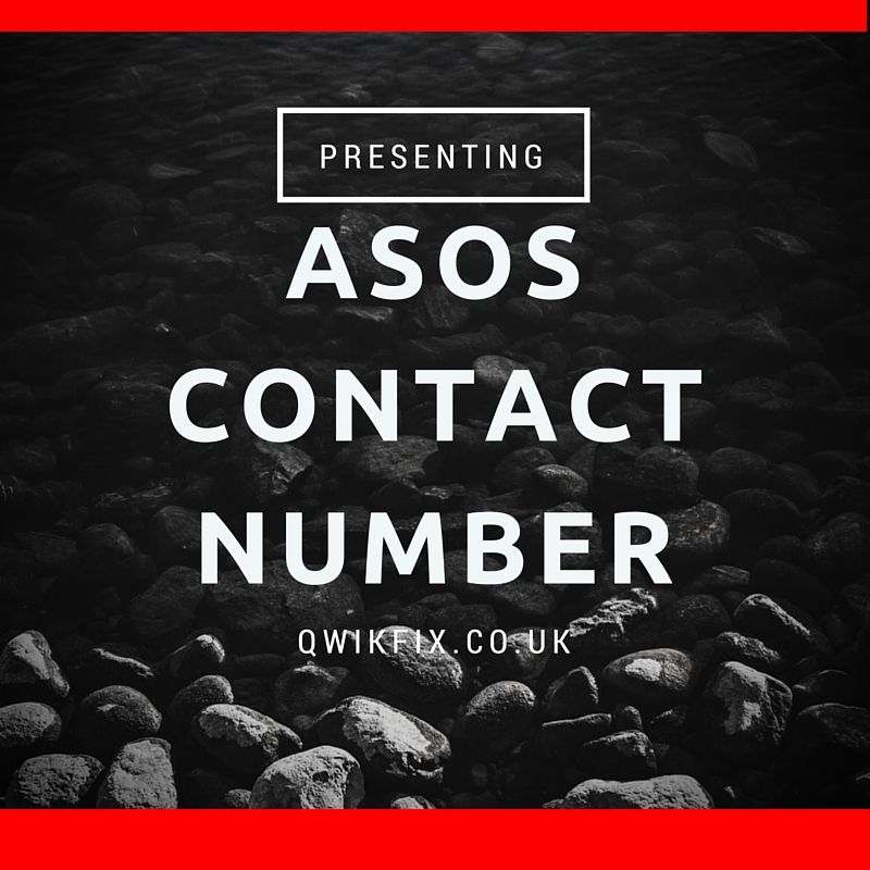 End Your Search For Asos Contact Number Here Dial 08443851700 Phone Customer Service To Get Connected With Their Uk Support Centre