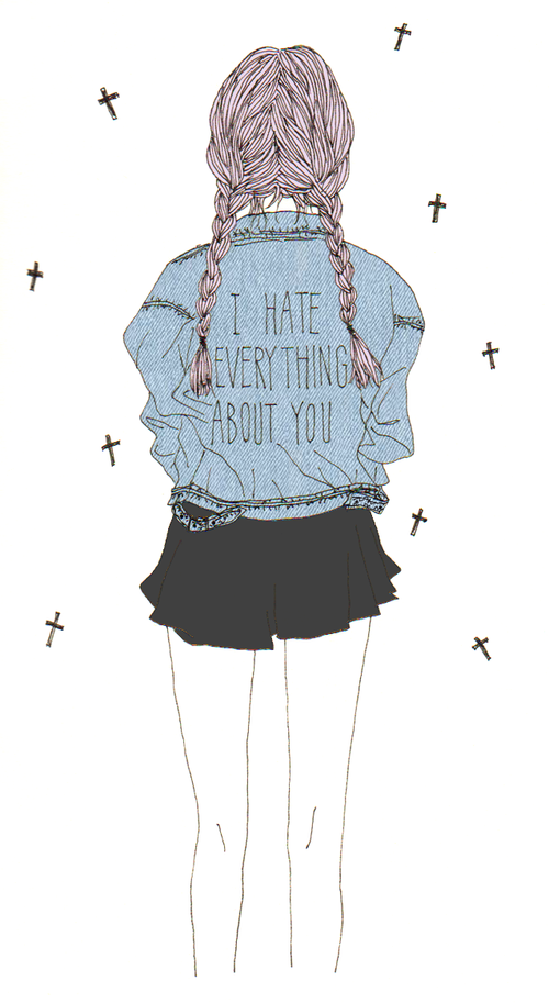 I hate everything about you. on We Heart It