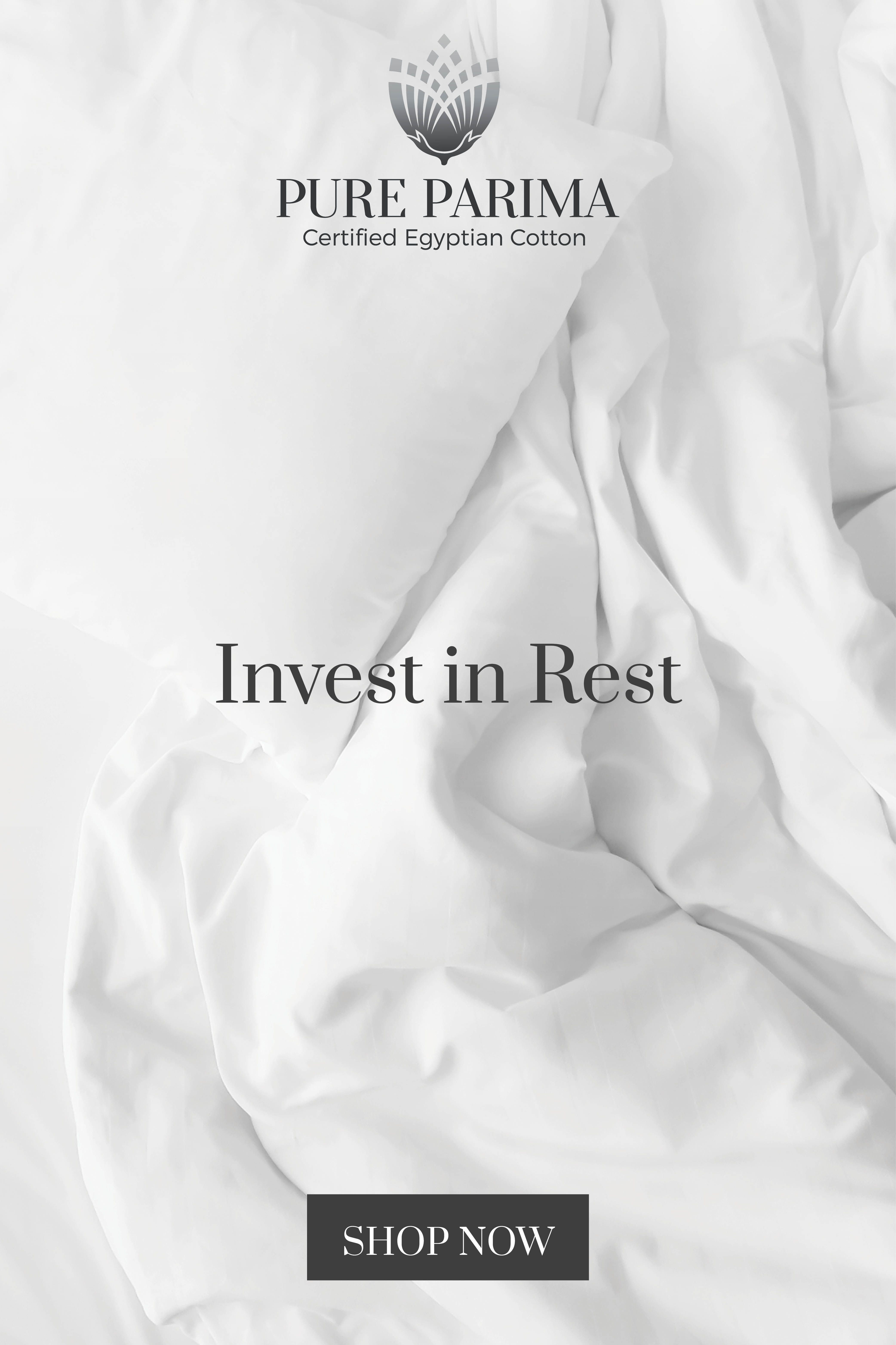 Invest In Rest With 100 Certified Egyptian Cotton Sheets From Pure Parima