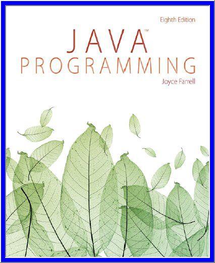 Java Programming 8th Edition By Joyce Farrell Pdf Ebook Java Programming Java Object Oriented Programming