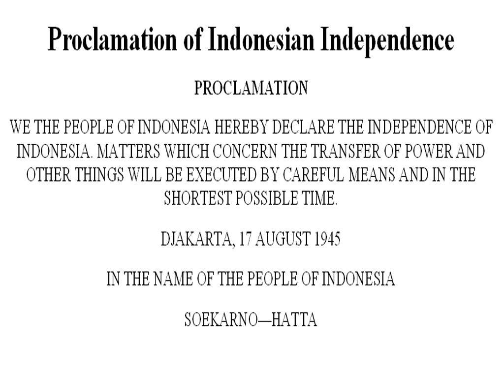 Teks Proklamasi Kemerdekaan Indonesia Dalam Bahasa Inggris Dan