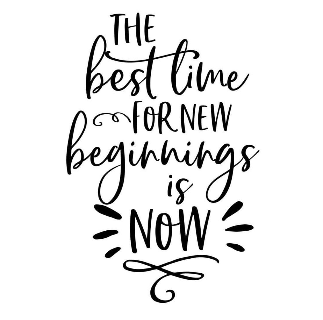 Bildergebnis für the best time for new beginnings is now""