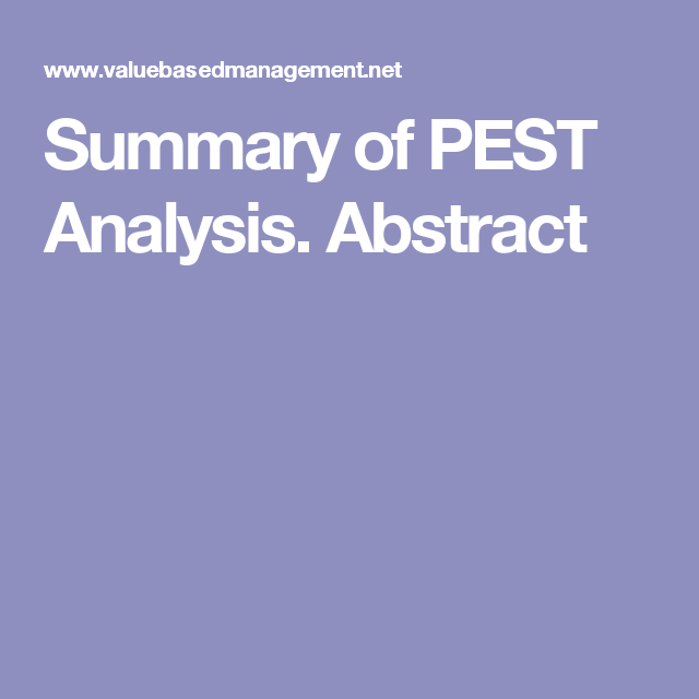 Summary Of Pest Analysis Abstract  Learning