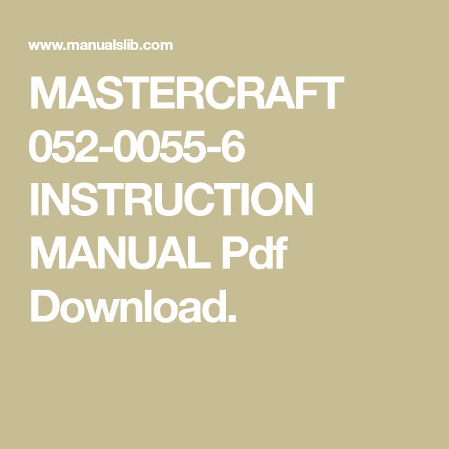 Mastercraft 052 0055 6 Instruction Manual Pdf Download Manual Mastercraft Instruction