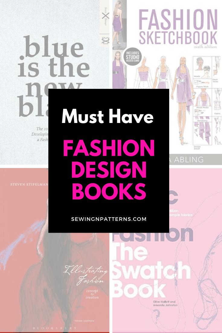 Top Fashion Designing Books For Beginners To Add To Your Tool Kit This Is For Y Fashion Design Books Fashion Illustrations Techniques Fashion Designing Course
