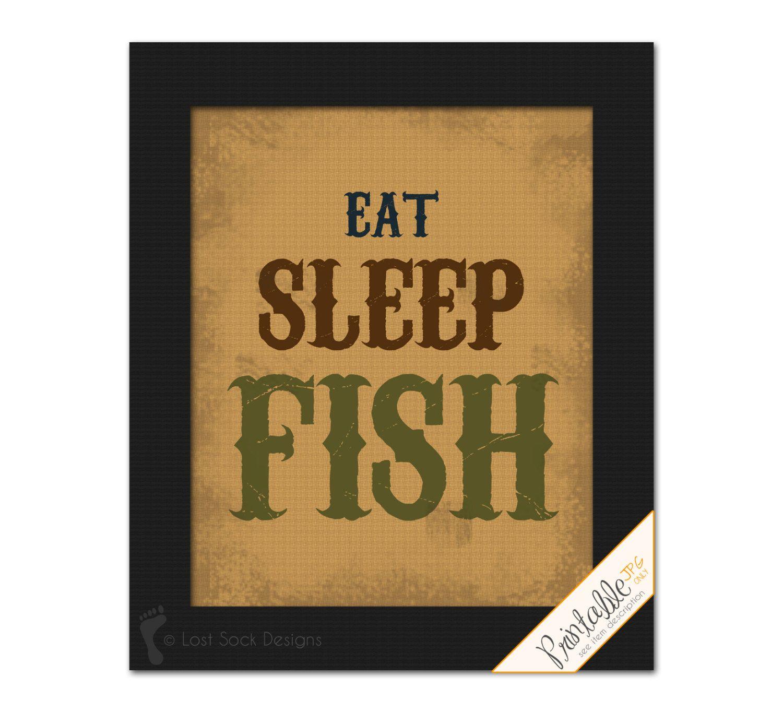 Printable eat sleep fish fishing theme home decor wall art teen