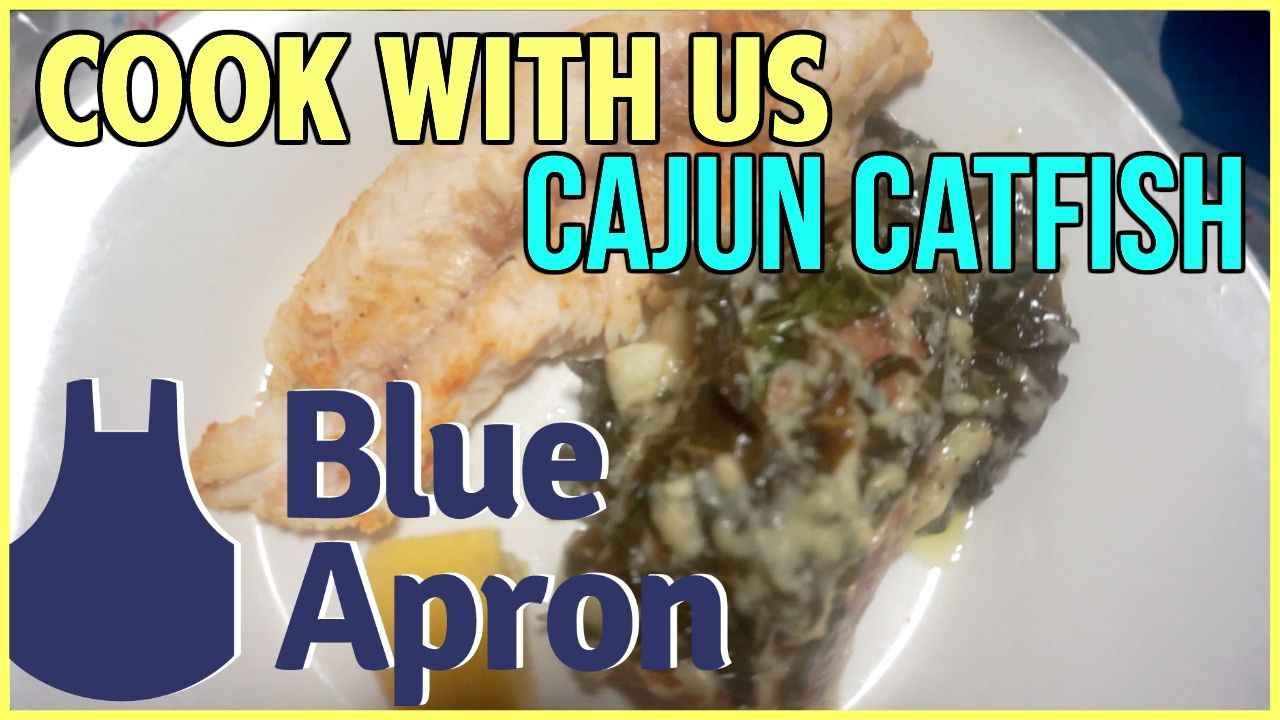 cook with us, cajun catfish, blue apron, review, meals, tasty, yummy delicious, food blog, foodie, foods, youtuber, daily vlog, daily vlogs https://youtu.be/i3BonbtQk3Q