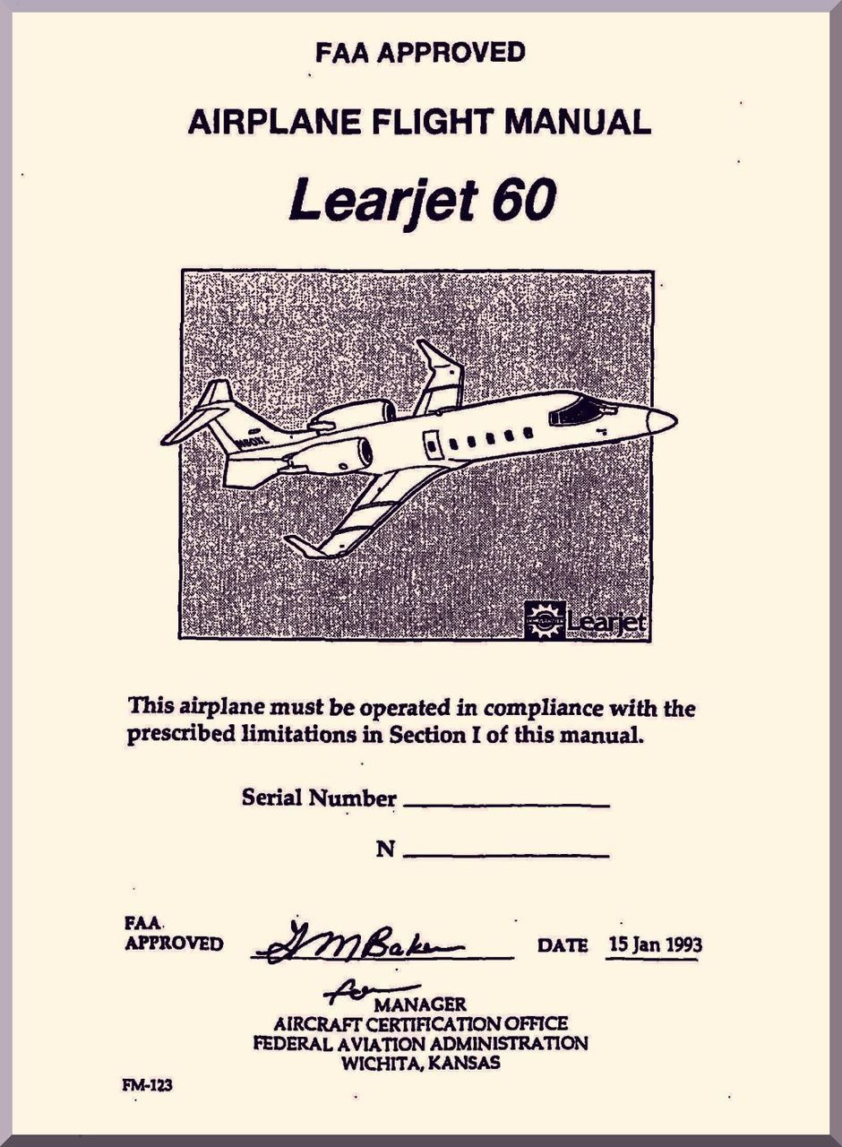 Learjet 60 Series Aircraft Airplane Flight Manual - Aircraft Reports - Manuals  Aircraft Helicopter Engines Propellers Blueprints Publications
