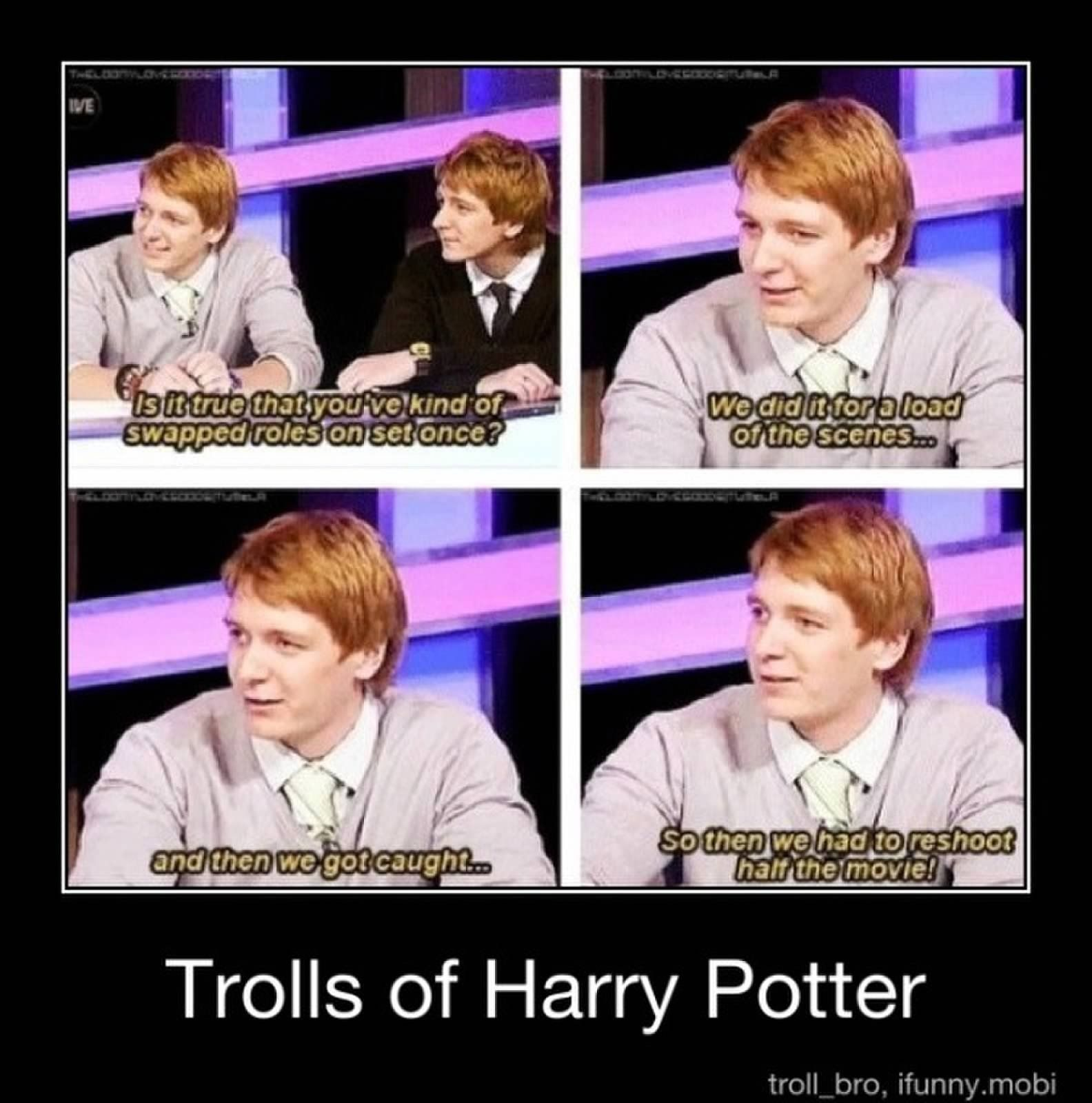 Fred And George Acting In Harry Potter Or Trolling More Like It D Harry Potter Cast Harry Potter Memes Harry Potter Funny