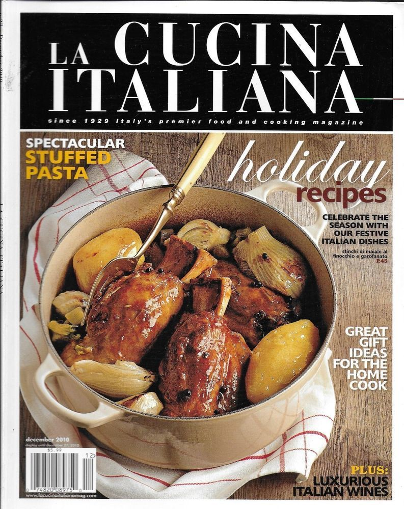The Magazine Of La Cucina Italiana La Cucina Italiana Magazine Holiday Recipes Stuffed Pasta Italian