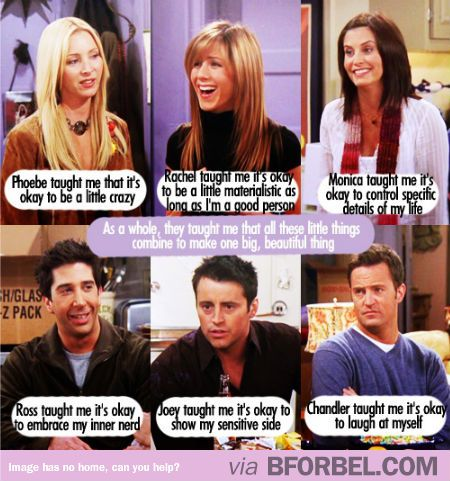 What F R I E N D S Taught Me About Life Friends Tvshow