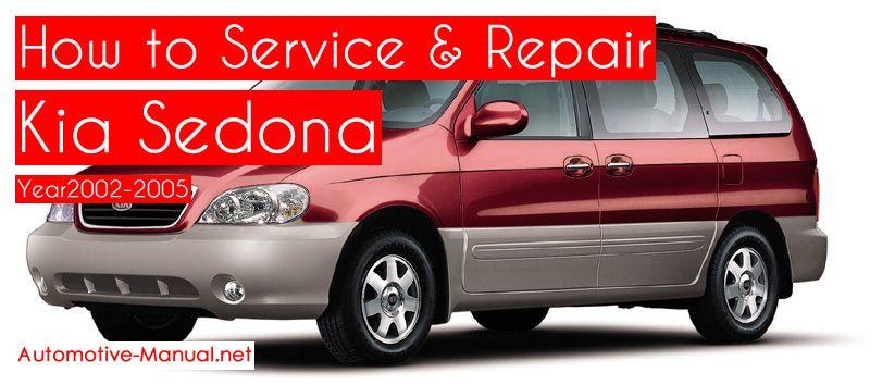 How To Service Repair Kia Sedona 2002