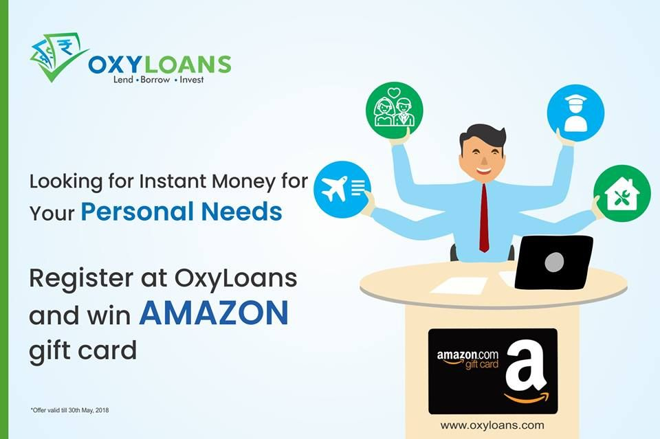 Register At Oxyloans And Be The Lucky Winner To Win An Amazon Gift Card For Letting Us Know You Ve Registere Peer To Peer Lending Personal Loans Instant Money