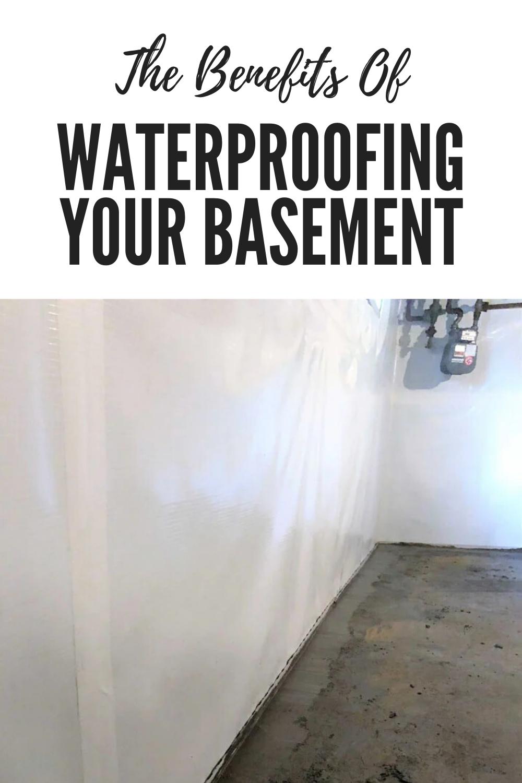 The Benefits of Waterproofing Your Basement Complete