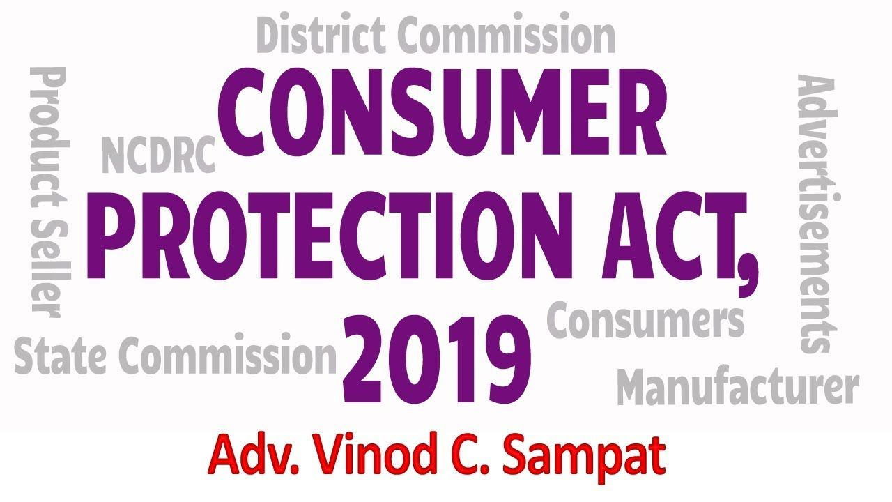 Consumer Protection Act 2019 Adv Vinod Sampat Consumer Protection Acting Consumers