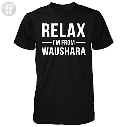 Relax I'm From Waushara County. Cool Gift - Unisex Tshirt Black XL - Birthday shirts (*Amazon Partner-Link)