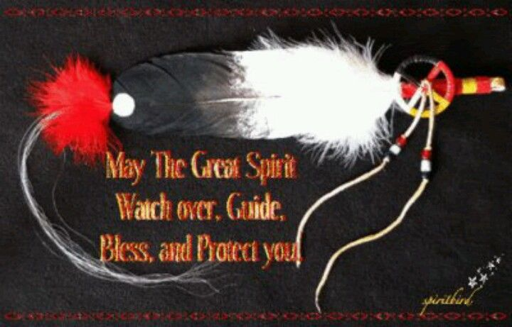 May the Great Spirit